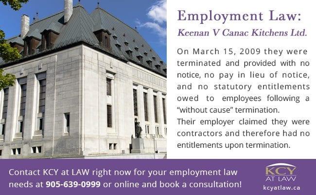 Employment Law - Keenan vs Canac Kitchens Ltd - KCY at LAW