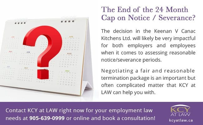The End of the 24 Month Cap on Notice Severance - Employment Lawyers Burlington