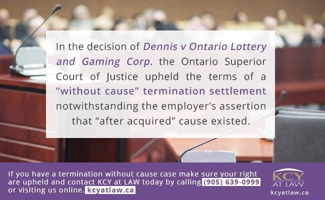 Employment Law - Without Cause Termination - Ontario, Canada